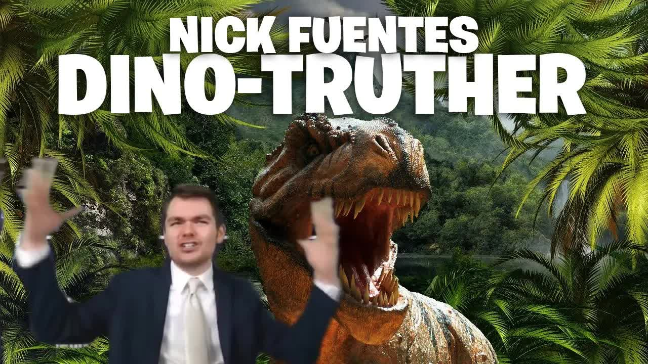 What Nick Fuentes Doesn't Believe Will Shock You (Dino-truther) : The Serf Times : Free Download, Borrow, and Streaming : Internet Archive