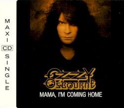 Mama, I'm Coming Home by Ozzy Osbourne