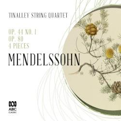 Op. 44 no. 1 / Op. 80 / 4 Pieces by Mendelssohn ;   Tinalley String Quartet