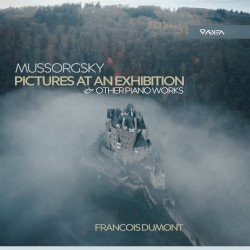 Pictures at an Exhibition & Other Piano Works by Mussorgsky ;   François Dumont