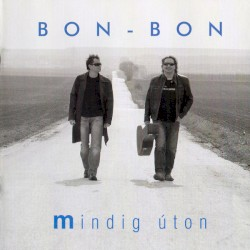 Bon Bon - Ez legyen a mi napunk