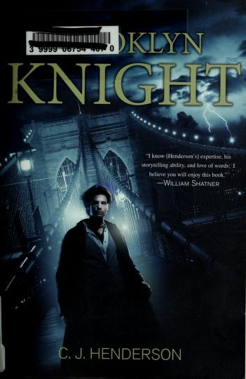 Cover of: Brooklyn Knight by C. J. Henderson